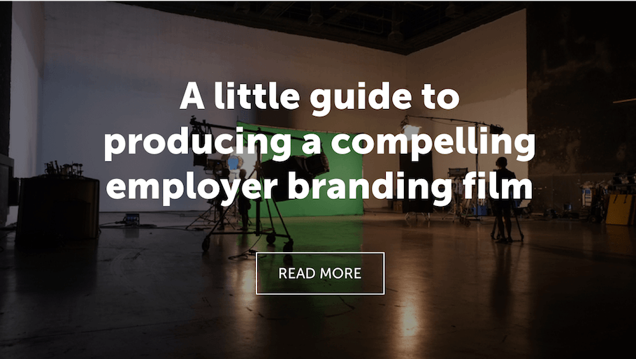 That Little Agency | Employer Branding | Guide to Film Blog Image